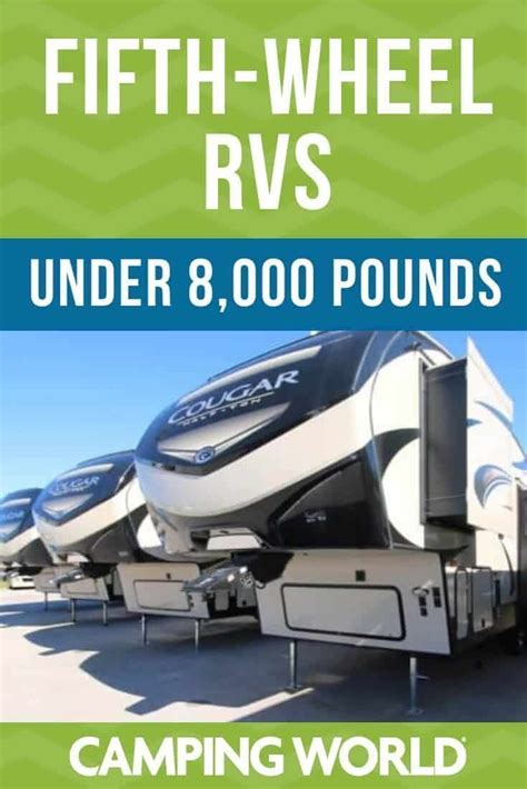 Fifth-Wheel RVs Under 8,000 Pounds | Fifth wheel campers