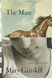 Fiction Book Review: The Mare by Mary Gaitskill